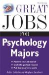 Great Jobs for Psychology Majors, 3rd ed. (Great Jobs For... Series) - Julie DeGalan, Stephen Lambert