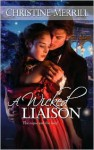 A Wicked Liaison - Christine Merrill
