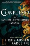 Conpulsio: A Fate Fire Shifter Dragon novella - Kris Austen Radcliffe