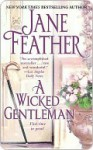A Wicked Gentleman - Jane Feather