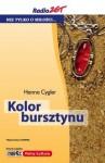 Kolor bursztynu - Hanna Cygler