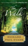 The Walk (Walk Series) - Richard Paul Evans