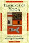 Teachings of Yoga - Georg Feuerstein