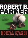 Mortal Stakes - Michael Prichard, Robert B. Parker