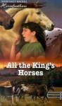 All the King's Horses (Horsefeathers) - Dandi Daley Mackall