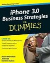iPhone 3.0 Business Strategies for Dummies - Joel Elad, Damien Stolarz, Aaron Nicholson