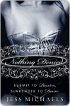 Nothing Denied (Albright Sisters #3) - Jess Michaels