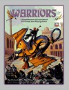 Warriors: A Comprehensive D20 Sourcebook For Fantasy Role Playing Games - Michael J. Varhola, Sharon Daugherty, Paul O. Knorr
