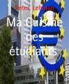 Ma Cuisine des étudiants: 35 recettes faciles, délicieuses et à petit prix (French Edition) - Peter Lehman