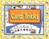 Card Tricks - Cynthia Fitterer Klingel, Robert B. Noyed