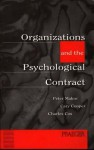 Organizations and the Psychological Contract: Managing People at Work - Peter J. Makin, Cary L. Cooper