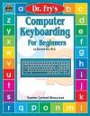 Computer Keyboarding for Beginners - Edward B. Fry