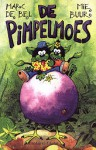De Pimpelmoes - Marc de Bel, Mie Buur