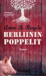 Berliininpoppelit - Anne B. Ragde, Tarja Teva