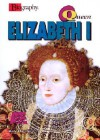 Queen Elizabeth I (Biography (a & E)) - Kate Havelin