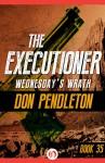 Wednesday's Wrath - Don Pendleton