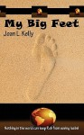 My Big Feet - Joan L. Kelly