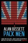 Pack Men. by Alan Bissett - Alan Bissett