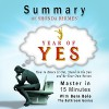 Year of Yes, by Shonda Rhimes: How to Dance It out, Stand in the Sun and Be Your Own Person | A 15-Minute Summary - Bern Bolo, Valerie Gilbert, Blvnp Incorporated