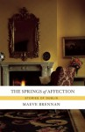 The Springs of Affection: Stories of Dublin - Maeve Brennan