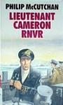 Lieutenant Cameron Rnvr - Philip McCutchan