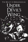 Under the Devil's Wing (The Beast of Birmingham Book 1) - T.S. Barnett
