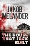 The House That Jack Built (A Lars Winkler Novel) - Jakob Melander, Paul Russell Garrett