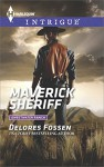 Maverick Sheriff (Sweetwater Ranch Book 1) - Delores Fossen