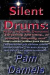 Silent Drums: Adapt, Improvise, Overcome! - Pam Daniels