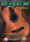Mel Bay Rock Goes Classic: Rock Favorites for Classical Guitar - Corey Christiansen