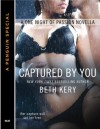 Captured by You (One Night of Passion #1.6) - Beth Kery
