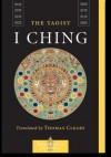 The Taoist I Ching - Thomas Cleary, Yiming Liu