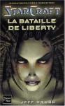 La Bataille de liberty (StarCraft, #1) - Jeff Grubb, Paul Benita