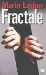 Fractale - Marin Ledun