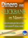 Dinero con Clickbank en minutos: Descubre cómo ganar dinero con Clickbank creando campañas PPC efectivas y rentables. (Spanish Edition) - Francisco J. González