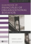 The Blackwell Handbook Of Principles Of Organizational Behavior - Edwin A. Locke