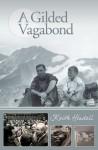 A Gilded Vagabond. Keith Hindell - Keith Hindell