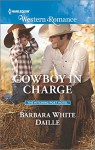 Cowboy in Charge (The Hitching Post Hotel) - Barbara White Daille
