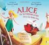 Alice in Wonderland: Down the Rabbit Hole - Lewis Carroll, Eric Puybaret, Joe Rhatigan, Charles Nurnberg