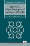 Structural Crystallography of Inorganic Oxysalts - Sergey Krivovichev