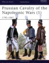 Prussian Cavalry of the Napoleonic Wars (1) : 1792-1807 (Men-At-Arms Series, 162) - Peter Hofschröer, Bryan Fosten