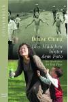 Das Mädchen hinter dem Foto. Die Geschichte der Kim Phuc. - Denise Chong