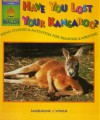 Have You Lost Your Kangaroo?: News Stories and Activities for Reading & Writing - Jackie Vivelo