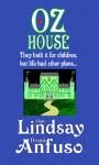 OzHouse - Alan Lindsay, Dennis Anfuso