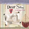 Dear Son: A Message of Love - Marianne R. Richmond