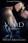 Vexed - Wren Michaels