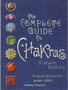 The Complete Guide to Chakras: Vintage Edition: Unleash the Positive Power Within - Ambika Wauters