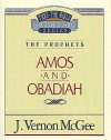 Amos and Obadiah - J. Vernon McGee