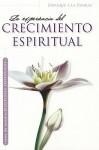 La Experiencia Del Crecimiento Epiritual - James C. Dobson