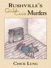 Rushville's Gold Coin Murders - Chick Lung